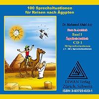 """CD1 zum Buch """"100 Sprechsituationen für Reisen nach Ägypten"""" EA"""