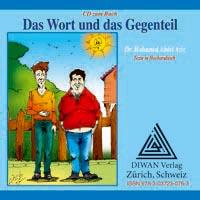 """Audio-CD zum Buch """"Das Wort und das Gegenteil"""" Hocharabisch"""