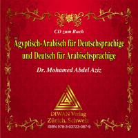 Audio-CD zum Buch: Ägyptisch-Arabisch für Deutschsprachige und Deutsch für Arabischsprachige