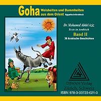 """CD zum Buch """"Goha, Weisheiten und Dummheiten aus dem Orient"""" Band 2"""