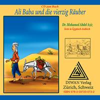 """Audio-CD zum Buch """"Ali Baba und die vierzig Räuber"""", Ägyptisch-Arabisch"""
