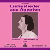"""Audio-CD zum Buch """"Liebeslieder aus Ägypten"""", Band II"""