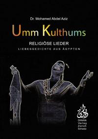 Umm Kulthums religiöse Lieder