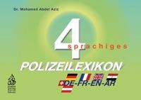 Viersprachiges Polizeilexikon D/F/E/A/phonetisch