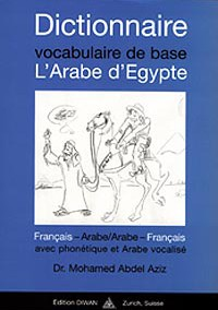 Dictionnaire, vocabulaire de base l'Arabe d'Egypte