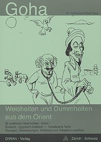 Goha, Weisheiten und Dummheiten aus dem Orient Band 1