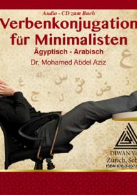 """Audio-CD zum Buch """"Verbenkonjugation für Minimalisten, EA"""""""