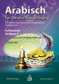 Arabisch für Deutschsprachige , Al-Manar II, Aufbaustufe, HA
