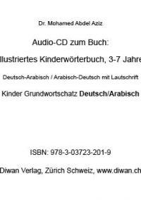 "Audio CD zum Buch: ""Illustriertes Kinderwörterbuch, D-A/A-D, 3-7 Jahre, 200 Wörter"""
