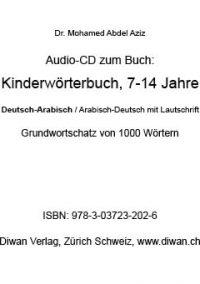 """Audio CD zum Buch: """"Kinderwörterbuch D-A/A-D, 7-14 Jahre, 1000 W, mit Lautschrift"""""""