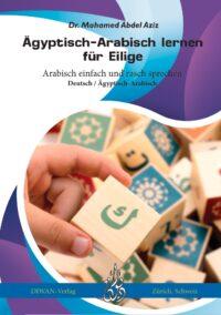 Ägyptisch-Arabisch lernen für Eilige