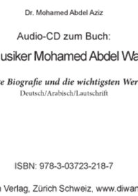 "Audio CD zum Buch ""Der Musiker Mohamed Abdel Wahab"""